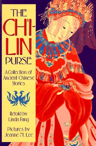 9780374312411: The Chi-Lin Purse: A Collection of Ancient Chinese Stories