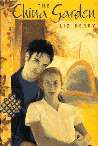 The China Garden: Berry, Liz