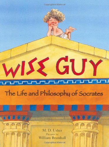 9780374312497: Wise Guy: The Life and Philosophy of Socrates