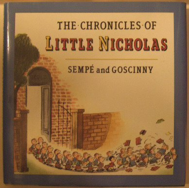 9780374312756: The Chronicles of Little Nicholas