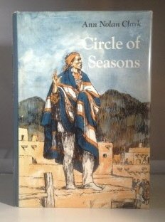Circle of Seasons (Bell Book): Ann N. Clark