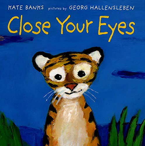 9780374313821: Close Your Eyes (New York Times Best Illustrated Children's Books (Awards))