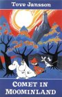 9780374315269: Comet in Moominland: Can Moomintroll save his beloved valley?