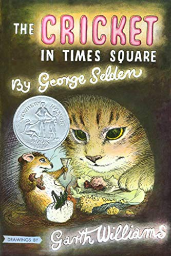 9780374316501: The Cricket in Times Square (Chester Cricket and His Friends)