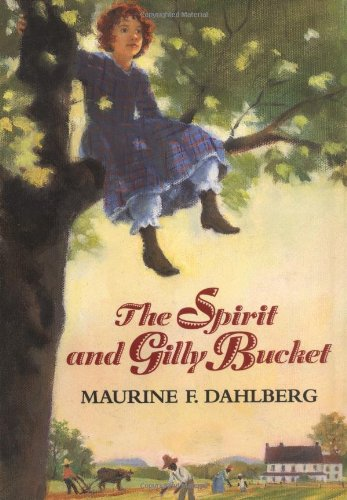 9780374316778: The Spirit and Gilly Bucket
