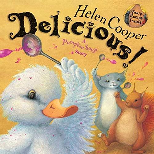 9780374317560: Delicious!: A Pumpkin Soup Story