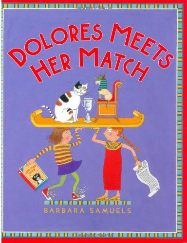 9780374317584: Dolores Meets Her Match