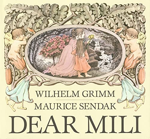 Dear Mili: Grimm, Wilhelm; Illustrated By Maurice Sendak