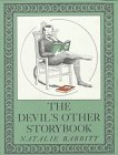 9780374317676: The Devil's Other Storybook: Stories and Pictures (Michael Di Capua books)