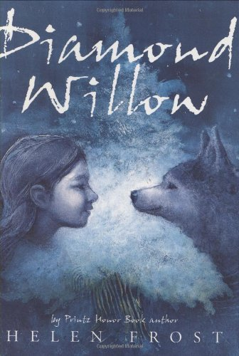Diamond Willow: Frost, Helen