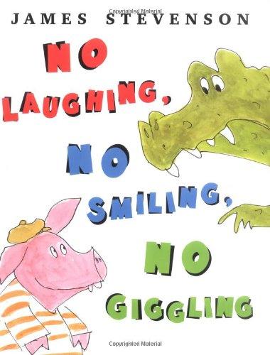 No Laughing, No Smiling, No Giggling: Stevenson, James
