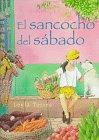 9780374319977: El Sancocho Del Sabado/Spanish