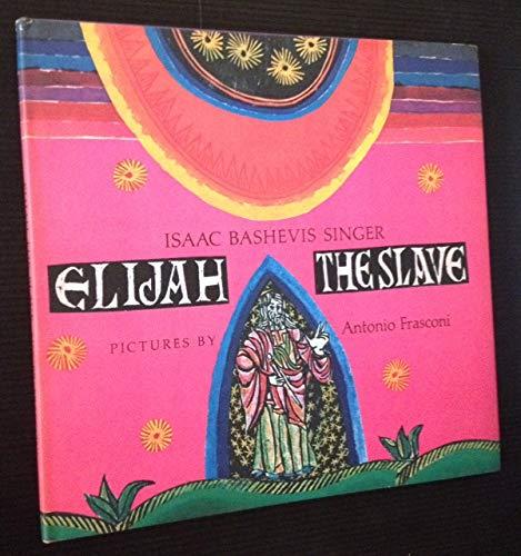 9780374320843: Elijah the Slave