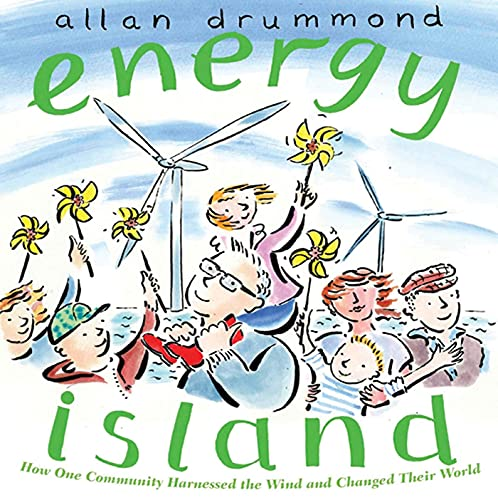 9780374321840: Energy Island: How one community harnessed the wind and changed their world