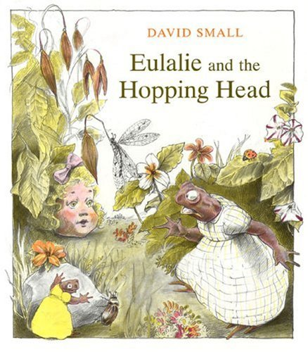 9780374322304: Eulalie and the Hopping Head