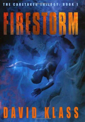 9780374323073: Firestorm (Caretaker Trilogy)