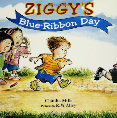 Ziggy's Blue-Ribbon Day (0374323526) by Mills, Claudia