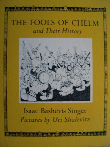 9780374324346: The fools of Chelm and their history