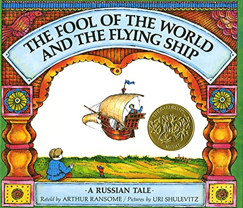 9780374324421: The Fool of the World and the Flying Ship: A Russian Tale