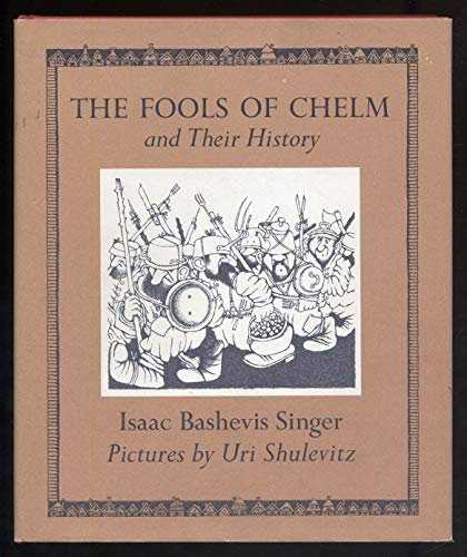 9780374324445: The Fools of Chelm and Their History