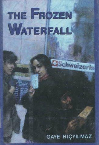 9780374324827: The Frozen Waterfall