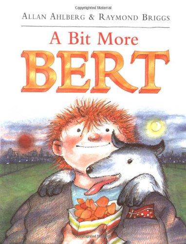 9780374324896: A Bit More Bert