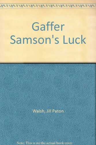 9780374324988: Gaffer Samson's Luck