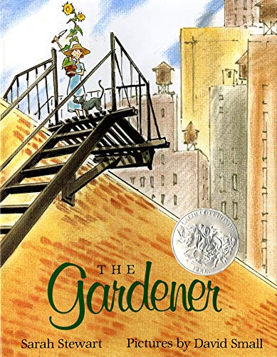 The Gardener (Caldecott Honor Book): Stewart, Sarah