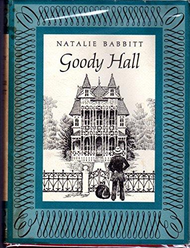 9780374327453: Goody Hall