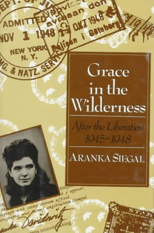 9780374327606: Grace in the Wilderness: After the Liberation, 1945-1948