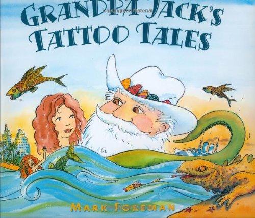 9780374327682: Grandpa Jack's Tattoo Tales