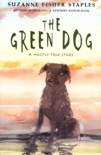 9780374327798: The Green Dog: A Mostly True Story
