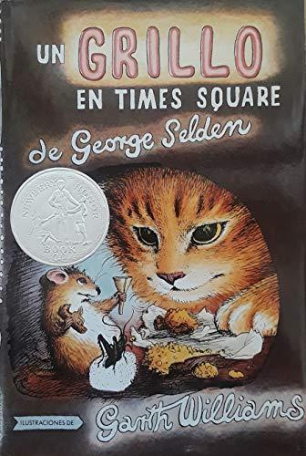 9780374327903: UN Grillo En Times Square/Cricket in Times Square (Spanish Edition)
