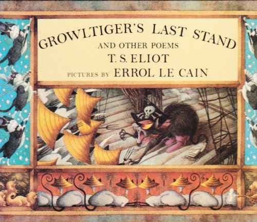 9780374328092: Growltiger's Last Stand and Other Poems