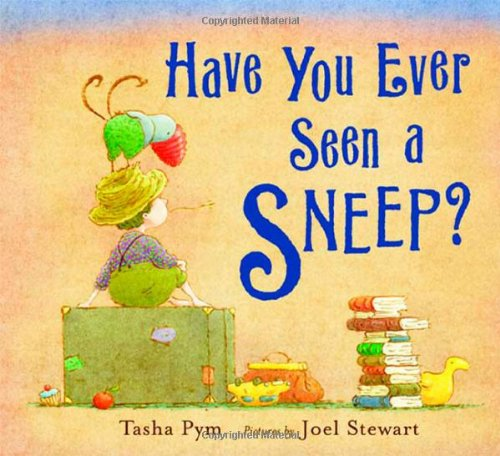 9780374328689: Have You Ever Seen a Sneep?