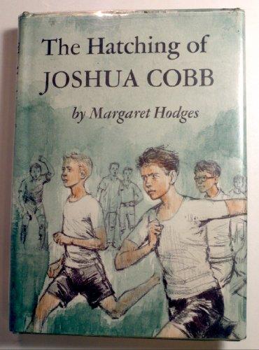 9780374328719: Hatching of Joshua Cobb