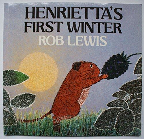9780374329518: Henrietta's First Winter