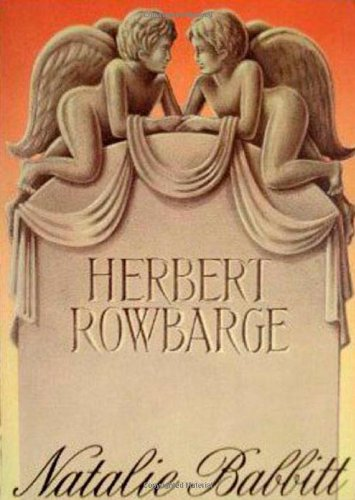 9780374329594: Herbert Rowbarge