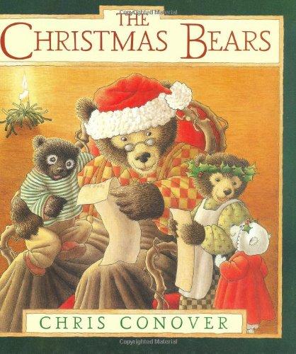 The Christmas Bears: Conover, Chris