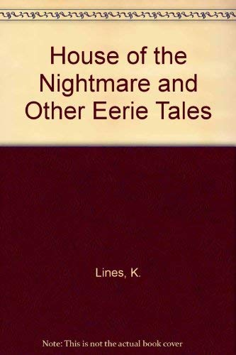 9780374334321: House of the Nightmare and Other Eerie Tales