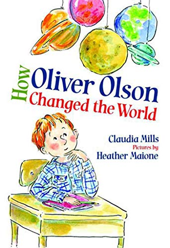 9780374334871: How Oliver Olson Changed the World
