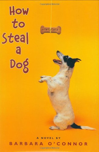How to Steal a Dog: Barbara O'Connor