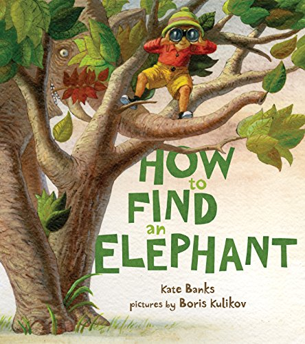 How to Find an Elephant: Kate Banks