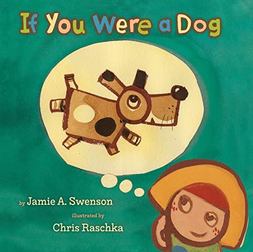 If You Were a Dog: A.; Jamie Swenson