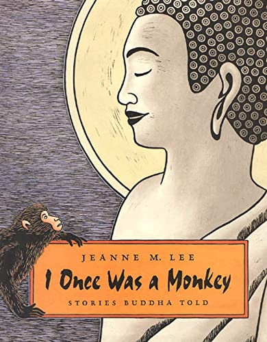 9780374335489: I Once Was a Monkey: Stories Buddha Told