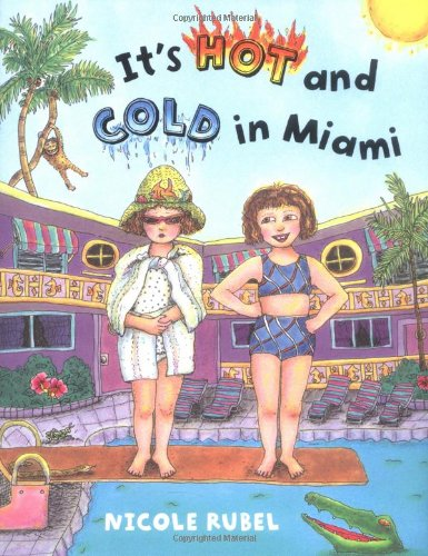 9780374336110: It's Hot and Cold in Miami