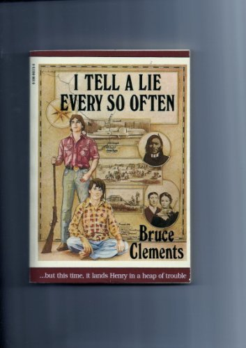 I Tell a Lie Every So Often: Clements, Bruce, Illustrated
