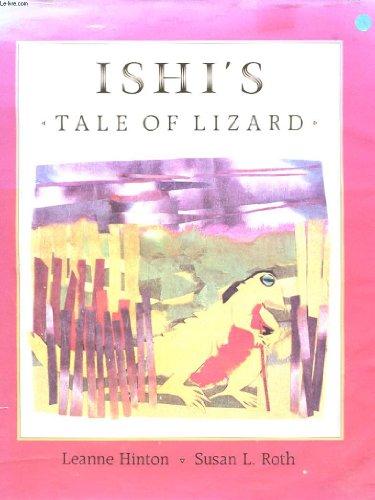 Ishi's Tale of Lizard (Yahi Tribe)
