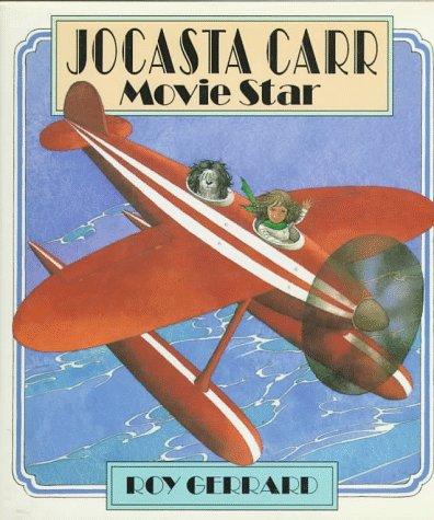 9780374336547: Jocasta Carr, Movie Star