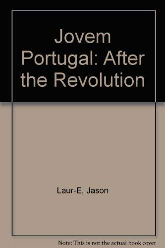 Jovem Portugal: After the Revolution: Laur-E, Jason